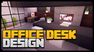 Minecraft How To Make A Furniture by Minecraft Xbox How To Make An Office Desk Tutorial Simple U0026 Easy