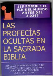 profecias cristianas para el 2016 las profecías ocultas en la sagrada biblia gratis en pdf the