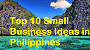 top 10 small business ideas in philippines