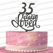 amazon com 35 years loved cake topper classy 35th birthday cake