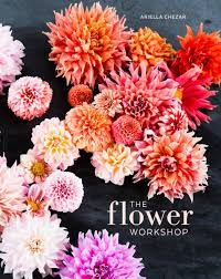 amazon fr the flower workshop lessons in arranging blooms