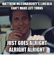 Meme Crunch - 20 matthew mcconaughey memes that are basically life