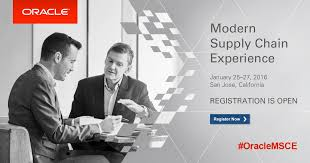 Now Open For Supply Chain 2016 Oracle Modern Supply Chain Experience Registration Is Open