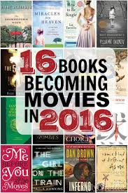 16 books becoming movies in 2016 movie books and girls