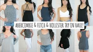 Hollister Clothes For Girls Hollister U0026 Abercrombie U0026 Fitch Try On Haul Youtube
