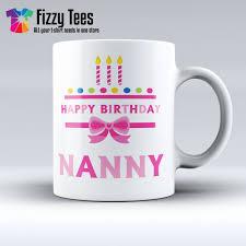 happy birthday design for mug happy birthday nanny mug mugs gift accessories