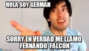 Hola Soy German Memes - hola soy german holasoygerman chupe el perro meme en memegen
