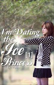 I     m Dating the Ice Princess  The Ice Princess      by Filipina     I     m Dating the Ice Princess  The Ice Princess      by Filipina     Reviews  Discussion  Bookclubs  Lists