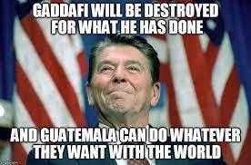 Gaddafi Meme - image tagged in ronald reagan muammar gaddafi terrorism terrorist