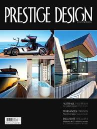 Home Design Magazines Canada Prestige Design Magazine Issuu