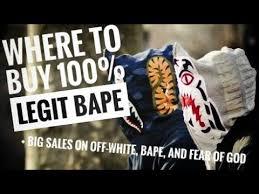 where to buy 100 legit bape and huge sales on bape fear of god