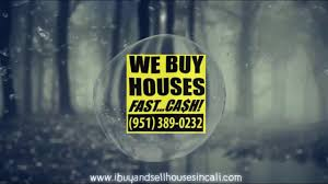 buy my house for cash riverside ca san bernardino ca 951 389