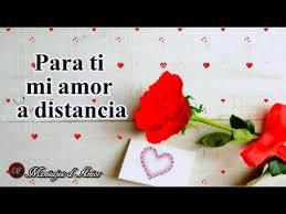 imagenes de amor verdadero ala distancia video para mi amor a distancia te amo con el corazon amor