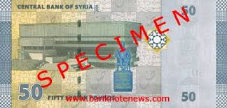 syria new 50 100 and 200 pound notes confirmed banknote news