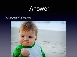 Success Kid Meme - aqc memes and internet quiz