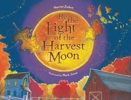 by the light of the harvest moon by harriet ziefert