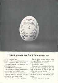 volkswagen ddb bill bernbach some shapes are hard to improve on the egg and the