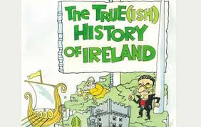 the real history of how the invaded ireland irishcentral