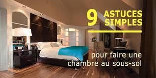une chambre faire une chambre au sous sol 9 astuces simples