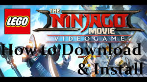how to download and install the lego ninjago movie fitgirl repack