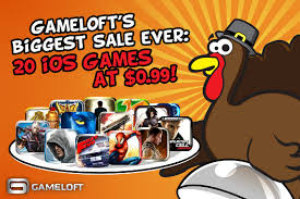 thanksgiving sale 20 gameloft iphone and at 0 99