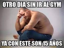 Memes Gym - otro día sin ir al gym memes en quebolu