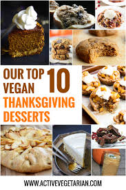 recipe roundup top 10 vegan thanksgiving desserts vegan