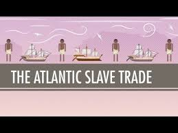 a of slavery in modern america the atlantic crash course the atlantic trade in which green