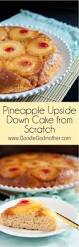 pineapple upside down cake from scratch goodie godmother a