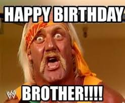 happy birthday brother meme with wishes and messages