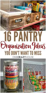 201 best organizing pantry images on pinterest organizing tips 16 pantry organization ideas that your kitchen will love