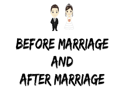 after marriage quotes before marriage and after marriage best quotes sayings