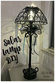 Diy Solar Light by Solar Lamp Diy Light Your Outdoor Living Space Life With Lorelai