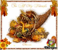 happy thanksgiving to all my friends picture 76898452 blingee