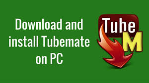 tubemate android tubemate for pc windows 10 8 1 8 7 or xp free