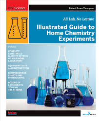 illustrated guide to home chemistry experiments all lab no