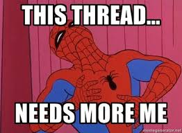 Meme Generator Spiderman - this thread needs more spiderman this is now a spiderman thread