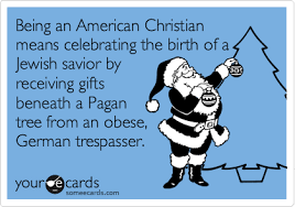 Christian Christmas Memes - being an american christian means celebrating the birth of a