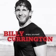 enjoy yourself billy currington enjoy yourself amazon com music