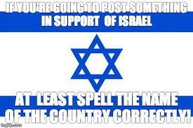 Israel Memes - supporting israel imgflip