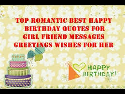romantic birthday wishes quotes greetings cards e cards messages