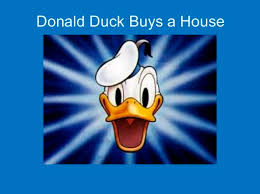 donald duck buys house