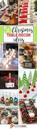 Christmas Table Decoration Ideas by Best 20 Xmas Table Decorations Ideas On Pinterest Christmas