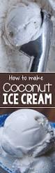 coconut ice cream 5 new recipes