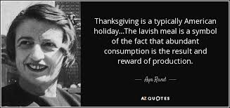 ayn rand quote thanksgiving is a typically american the