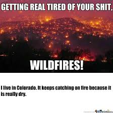 rmx seriously why does colorado keep catching fire by namone