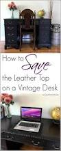 how to save the leather top on a vintage desk by just the woods