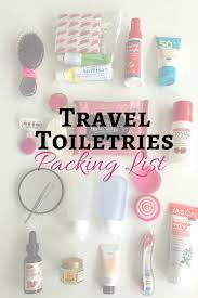 College Toiletries Checklist The Complete Travel Toiletries List Pack Right Every Time