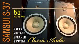speakers for home theater sansui s 37 vintage 2 way quality loud speakers for home youtube
