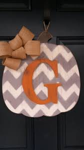Door Monogram Decoration Best 25 Pumpkin Door Hanger Ideas On Pinterest Fall Door